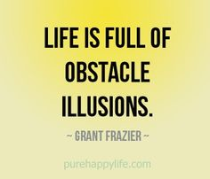#quote - Life is full of obstacle...more on purehappylife.com
