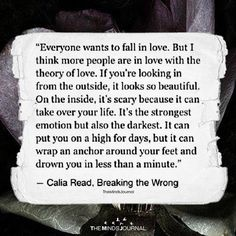 Everyone wants to fall in love. But I think more people are in love with the theory of love. Live Quotes For Him, New Love Quotes, Falling In Love Quotes, Love Quotes For Girlfriend, Life Is Too Short Quotes, Romantic Love Quotes, Inspirational Quotes, Whats Love Quotes, Romantic Texts