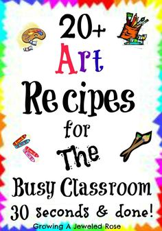 Art and craft recipes for the busy classroom.  These recipes are fast, frugal, and so fun!