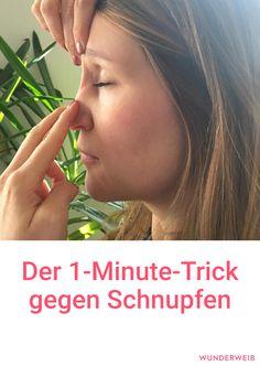Mit diesem Trick wirst du den Schnupfen in einer Minute los. #gesundheit #schnupfen #erkältung