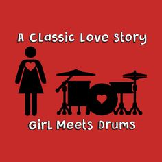 Shop Girl Meets Drums girl drummer t-shirts designed by drummingco as well as other girl drummer merchandise at TeePublic. Girl Drummer, Female Drummer, Best Love Stories, Love Story, Drummer Quotes, Drummer Humor, Drums Girl, Trommler, Nada Personal