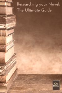 (To read for later)Researching your novel: The ultimate guide