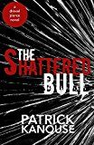 Free Kindle Book -   The Shattered Bull (Drexel Pierce Book 1) Check more at http://www.free-kindle-books-4u.com/mystery-thriller-suspensefree-the-shattered-bull-drexel-pierce-book-1/