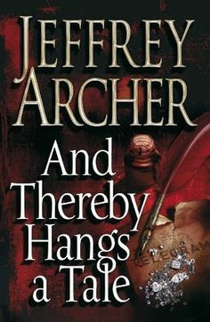 And Thereby Hangs A Tale -- Jeffrey Archer