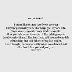 Funny happy birthday quotes for him quotes Cute Love Quotes, Love Quotes For Him, Crushing On Him Quotes, Cute Quotes For Your Crush, Crush Quotes For Girls, I Want You Quotes, Falling For You Quotes, Liking Someone Quotes, When You Like Someone