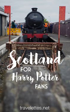 Riding the Hogwarts Express: Things to do in Scotland for Harry Potter Fans