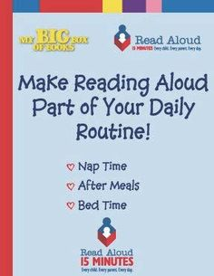 Make reading aloud part of your daily routine.