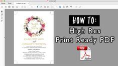 How to save a high resolution print ready PDF | DIY Wedding Invitations,...