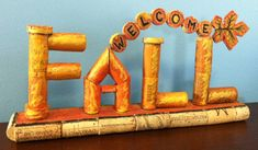 """""""Welcome FALL"""" sign"""