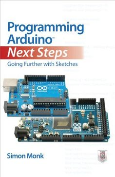 Programming Arduino Next Steps: Going Further with Sketches (Tab) by Simon Monk, http://www.amazon.com/dp/B00EHIEJYY/lamar.converse80@gmail.com