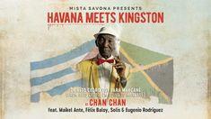 📀 Mista Savona Presents Havana Meets Kingston - 'Chan Chan' [Official Ly...