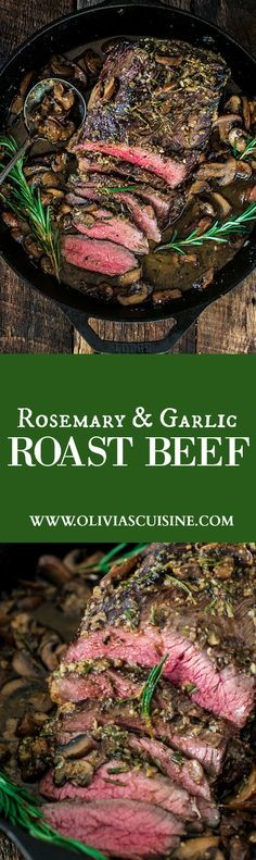 Rosemary and Garlic Roast Beef   www.oliviascuisine.com   Wow your dinner guests with this aromatic rosemary and garlic roast that is so simple to make and complete with a beautiful presentation paired with Rioja Reserva wines. #sponsored