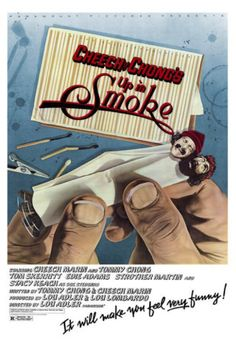 Cheech and Chong's Up in Smoke Poster