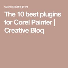The 10 best plugins for Corel Painter | Creative Bloq