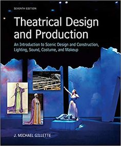 Theatrical Design and Production: An Introduction to Scene Design and Construction, Lighting, Sound, Costume, and Makeup 7th Edition by J. Michael Gillette  ISBN-13:9780073382227 (978-0-07-338222-7)ISBN-10:0073382221 (0-07-338222-1)  #Textbook #University #College#art #artist #drawing #love #artwork #photography #painting #illustration #digitalart # #sketch #design #like #fashion #beautiful #arte ##photo #draw #style #music #cute #theatre Free Books, Good Books, Books To Read, Scenic Design, Social Science, Book Gifts, Textbook, Book Lovers, Ebooks