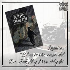 Las Crónicas de Maite: Reseña: El Extraño caso del Dr. Jekyll y Mr Hyde