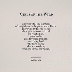 Girls of the Wild by Nikita Gill . - Art Corner - Girls of the Wild by Nikita Gill - Poem Quotes, Words Quotes, Wise Words, Life Quotes, Sayings, Qoutes, One Sentence Quotes, Chaos Quotes, Art Quotes