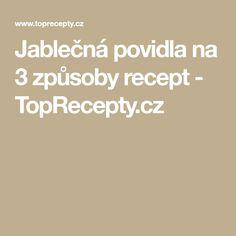 Jablečná povidla na 3 způsoby recept - TopRecepty.cz