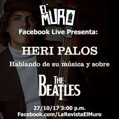Mañana, Heri Palos nos acompañará en El Muro Facebook, Live, no te lo pierdas!