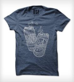 Boozy Sunday Funday T-Shirt by DSF Clothing Company and Art Gallery on Scoutmob Shoppe $22