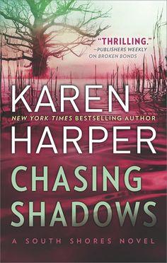 Chasing Shadows (South Shores): Karen Harper: 9780778319528: AmazonSmile: Books