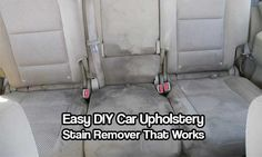 Easy DIY Car Upholstery Stain Remover That Works