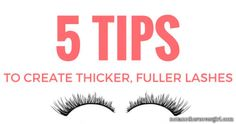 5 Easy Tips to Create Thicker and Fuller Lashes | http://www.notanothercovergirl.com/5-easy-tips-to-create-thicker-and-fuller-lashes/ #NotAnotherCoverGirl #eyelashes