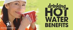 The Many Benefits of Drinking Hot Water | Face Yoga Method