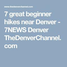 7 great beginner hikes near Denver - 7NEWS Denver TheDenverChannel.com
