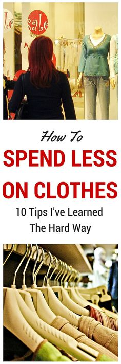 My shopping was out of control but I felt like I had nothing to wear. I learned the hard way how to spend less money on clothes. With these 10 tips you can too.