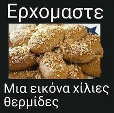 """A picture speaks a thousand calories"" Greek Memes, Hilarious, Funny Photos, Jokes, Lol, Festive, Diet, Chic, Chistes"