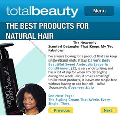 What keeps the gorgeous @guyanesesistalove's 'fro fabulous? KBB Sweet Ambrosia Leave-In Conditioner, which is featured inTotalBeauty.com! @totalbeautyeditors #naturalhair #TeamNatural #afros