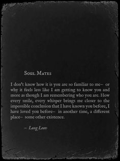 Soul mates...I just feel it!