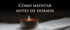 Cómo meditar antes de dormir http://reikinuevo.com/como-meditar-antes-dormir/