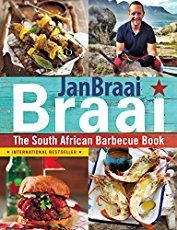 Braai : The South African Barbecue Book (Paperback) (Jan Braai) Barbecue Recipes, Fish Recipes, Dog Food Recipes, Bbq, Koeksisters Recipe, Pickled Fish Recipe, Fire Food, Perfect Steak, Cooking Courses