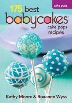 175 Best Babycakes Cake Pop Recipes