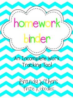 Homework Binder {An Incomplete Work Tracking Tool}