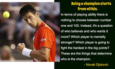 #quote from Novak Djokovic on being a #champion