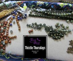 Thistle Thursdays every Thursday night bring a project and bead among friends! #thistlethursday #thistlebeads #beadwork #beadingbuddies Remember tonight is Pot Luck!
