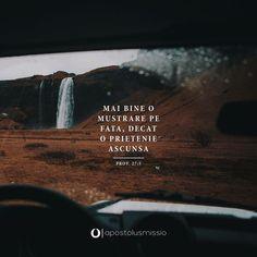 // Proverbe 27:5 // Mai bine o mustrare pe faţă, decât o prietenie ascunsă. 5 Mai, Jesus Loves You, My King, Bible Verses, Blessed, Love You, Instagram, Biblia, Rome