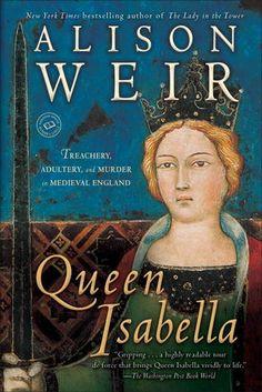 Alison Weir - Queen Isabella / #awordfromJoJo #Historical #NonFiction #Biography #QueenIsabella #AlisonWeir