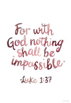 For with God nothing shall be impossible | Luke 1:37 | Keeping Faith