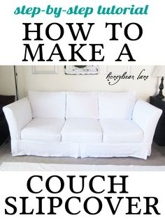 Instructions on how to make a custom fitted couch slipcover. www.honeybearlane.com #homedecor #sewing Also on this page, is covers for pillows. I better start looking for materials!!