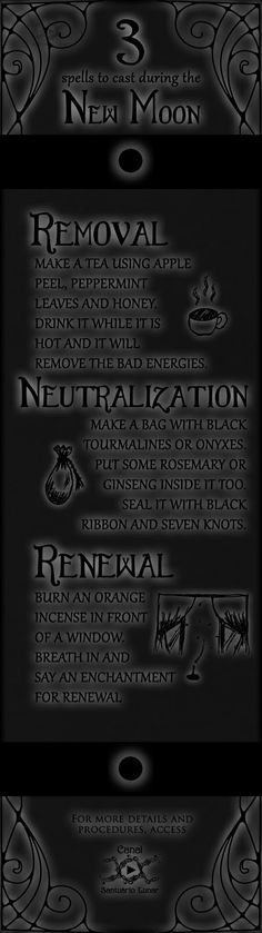 Learn 3 Wiccan New Moon Spells. One for remove bad energies; one for neutralizing spells against you and another for renewing the energies.