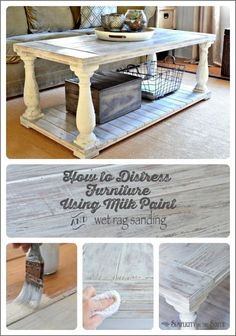 How to Distress Wood Furniture with Milk Paint and Wet Rag Sanding How to distress furniture. This uses MMS milk paint in Grain Sack as the base coat. Then distressing is done with a wet rag. It's an easy way to get a whitewashed or limed wood effect. Distressed Wood Furniture, Pallet Furniture, Furniture Projects, Furniture Makeover, Home Projects, Painted Furniture, Primitive Furniture, Furniture Design, Milk Paint Furniture