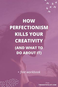 The truth about creative paralysis: how perfectionism kills your creativity (and what to do about it) - We're back with the #perfectionistproblems series for soul-connected creatives all about how perfectionism negatively influences you (creative) life. Today we're diving deep into how perfectionism is a creativity killer and what to do about it. There's even a FREE workbook involved! Click through to learn more.