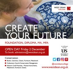 Join us this Open Day, Dec 2nd and Feb 4th, 2017, visit the workshops, studios, meet tutors, students at our School of Conservation and School of Creative Arts. Find out about funding too.