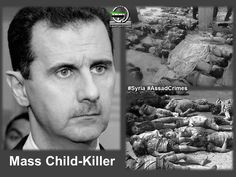 @RevolutionSyria: If you really & sincerely want to fight terror, then must start with the mass child-killer. #Syria #Assadcrimes