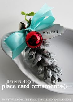 Positively Splendid {Crafts, Sewing, Recipes and Home Decor}: Pine Cone Place Card Ornaments