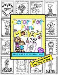 Mother's Day Fun! Color For Fun Printable Coloring Pages {39 coloring pages equals less than 8 cents a page.} #TPT $Paid